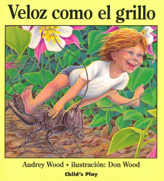 Quick as a Cricket – Spanish Edition (Soft Cover)