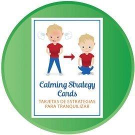Calming Strategy Cards. Tarjetas de estrategias para tranquilizar