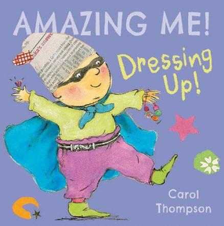 Amazing Me: Dressing Up!