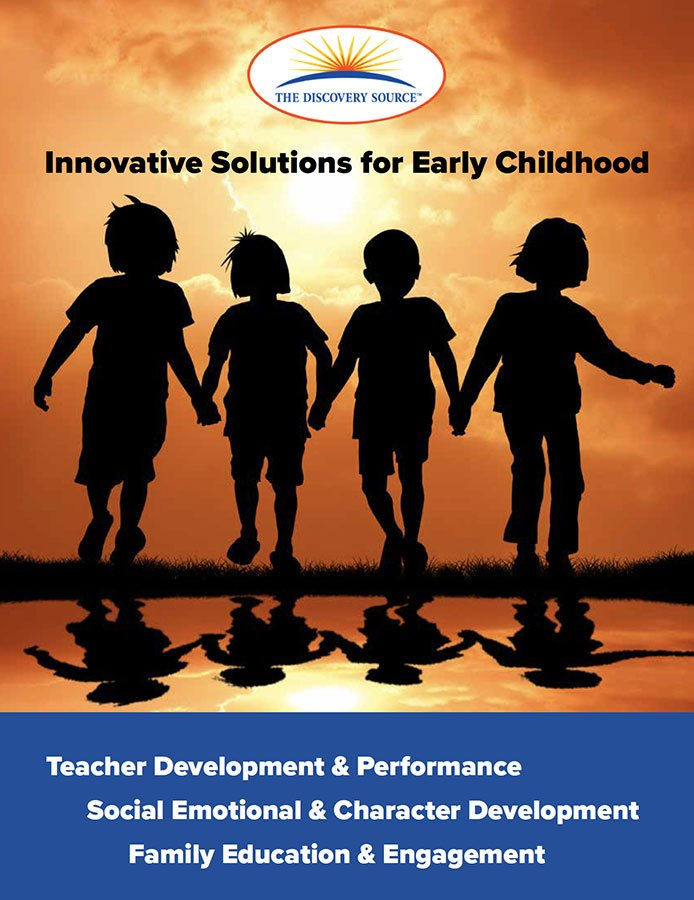 The Discovery Source: Innovative Solutions for Early Childhood.